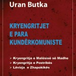 Kryengritjet e para kunderkomuniste Uran Butka