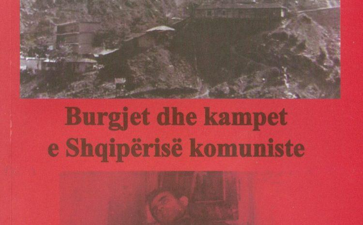 """""""Burgjet dhe kampet e Shqipërisë komuniste"""""""