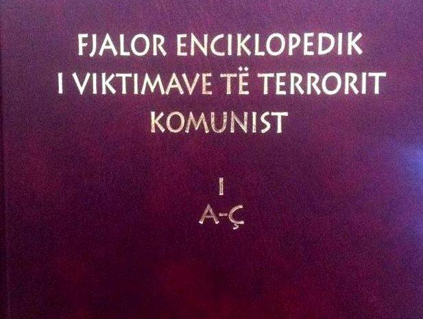 """Fjalori enciklopedik i viktimave të terrorit komunist"""", Vëllim I"""