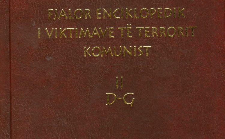 """(English) """"Fjalori enciklopedik i viktimave të terrorit komunist"""", Vëllimi II"""