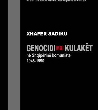 """(English) """"Genocidi mbi kulakët në shqipërinë komuniste, 1948-1990"""""""