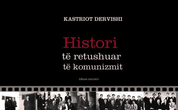 """""""Histori të retushuara të komunizmit"""" – (Album narrativ)"""